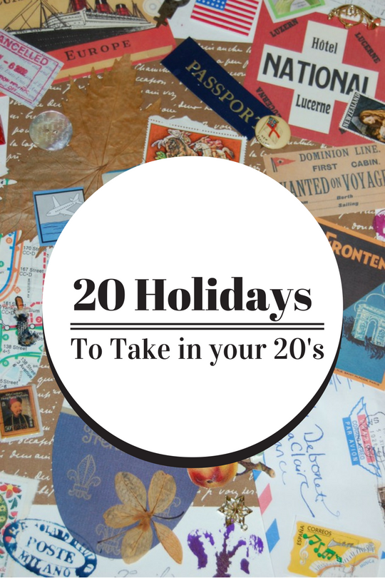 20 holidays in your 20's